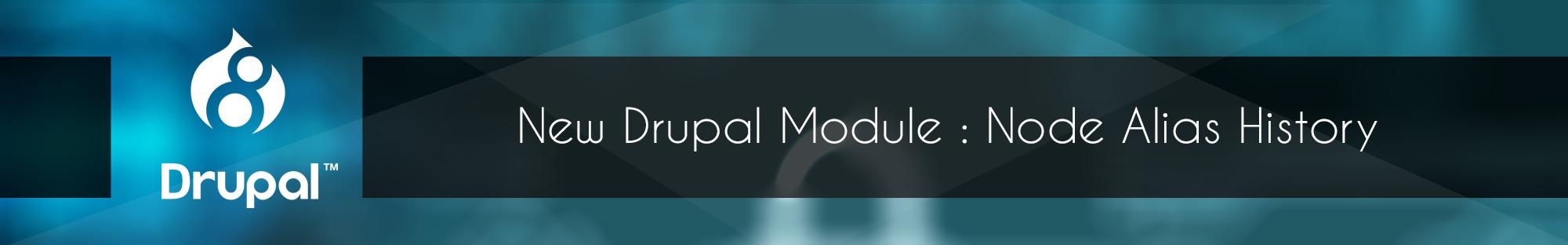 New Drupal Module Node Alias History_Blog