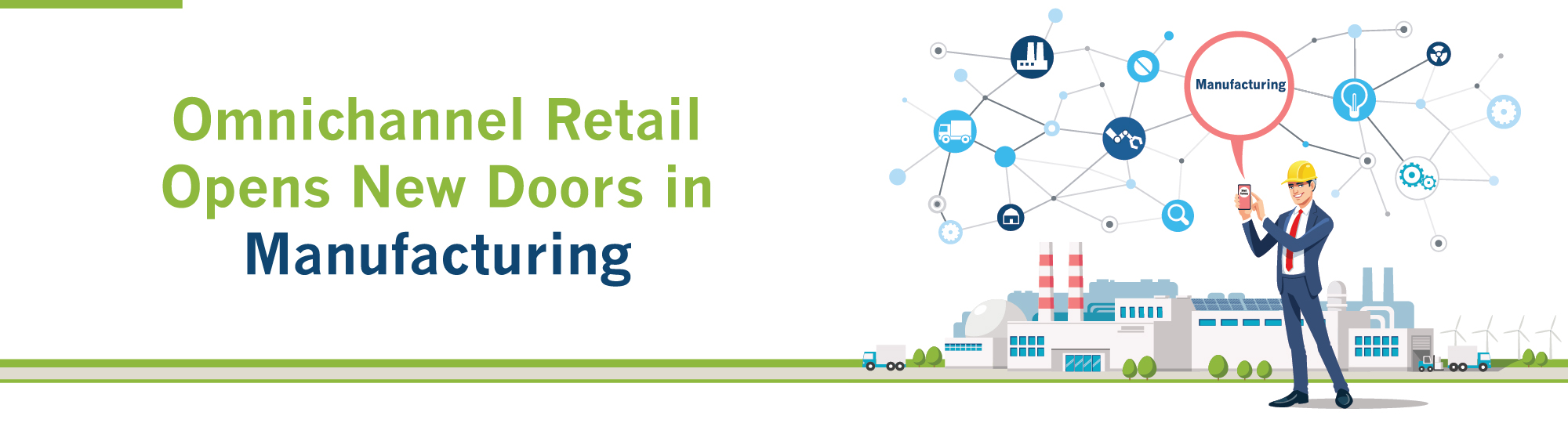 Omnichannel Retail Opens New Doors in Manufacturing
