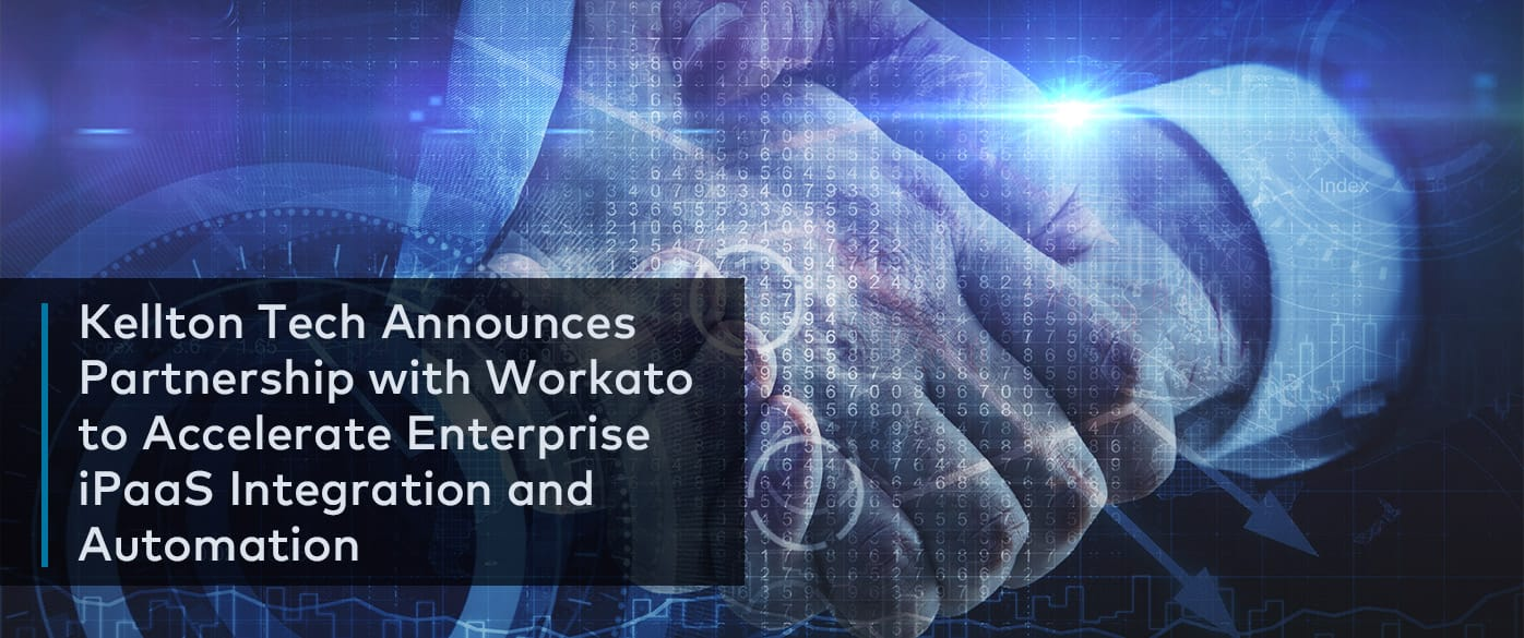 Kellton Tech Partners With Workato To Bolster Ipaas Integration Innovation