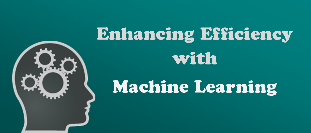enhancing efficiency with Machine learning.png